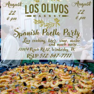 Enjoy our next Spanish Paella Party in Wimberley